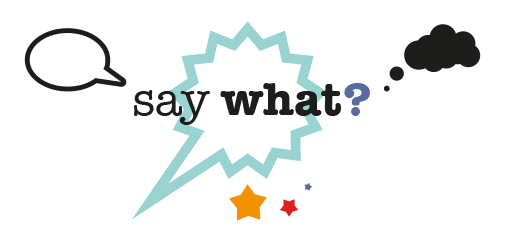 "Papier Cadeau ""Say What?"" (free printable)"